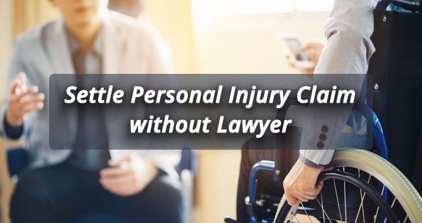 How to Settle a Personal Injury Claim without a Lawyer
