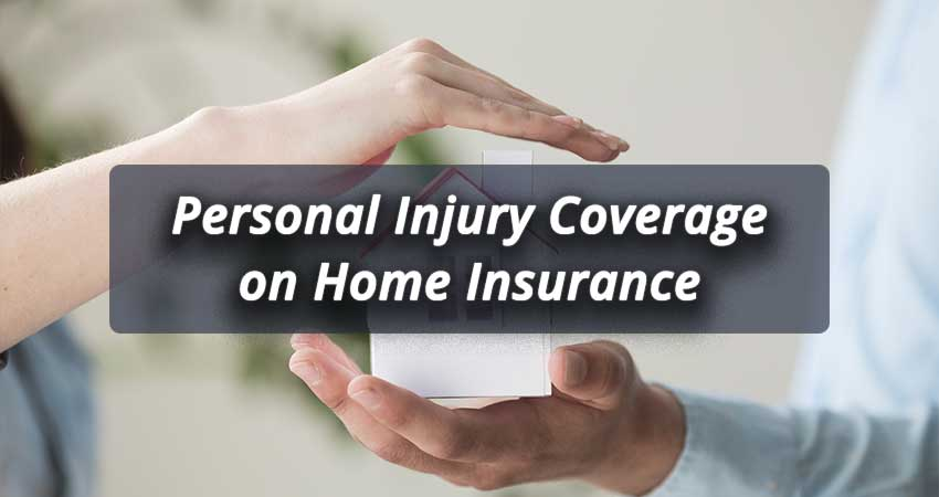 Personal-Injury-Coverage-on-Home-Insurance