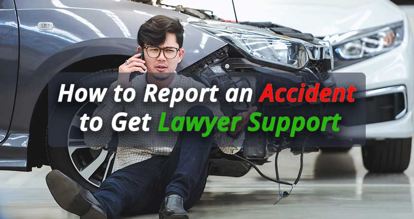 How-to-report-an-accident-to-get-lawyer-support