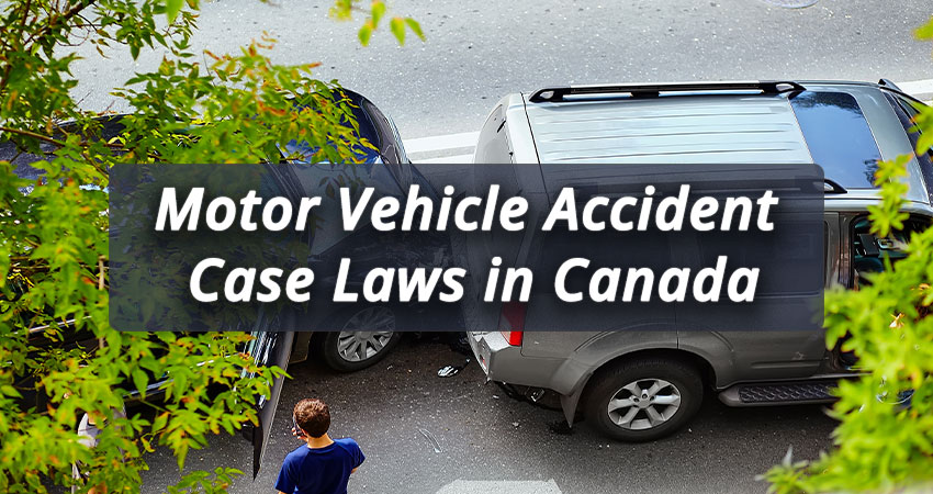 Motor-Vehicle-Accident-Case-Laws-in-Canada