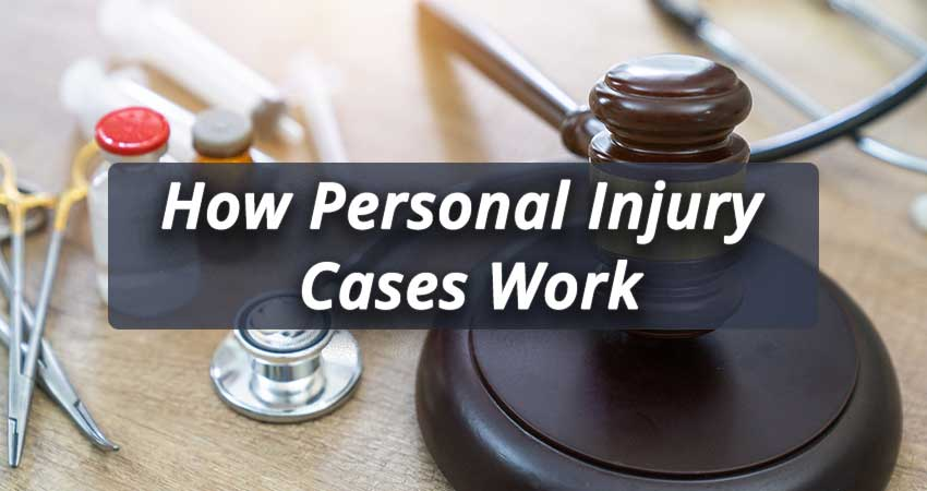 How-Personal-Injury-Cases-Work