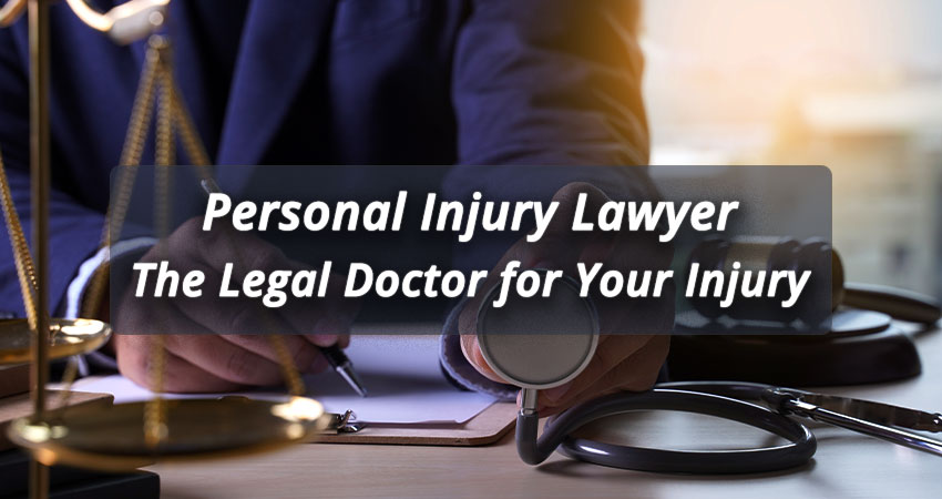 Personal-Injury-Lawyer-The-Legal-Doctor-for-Your-Injury