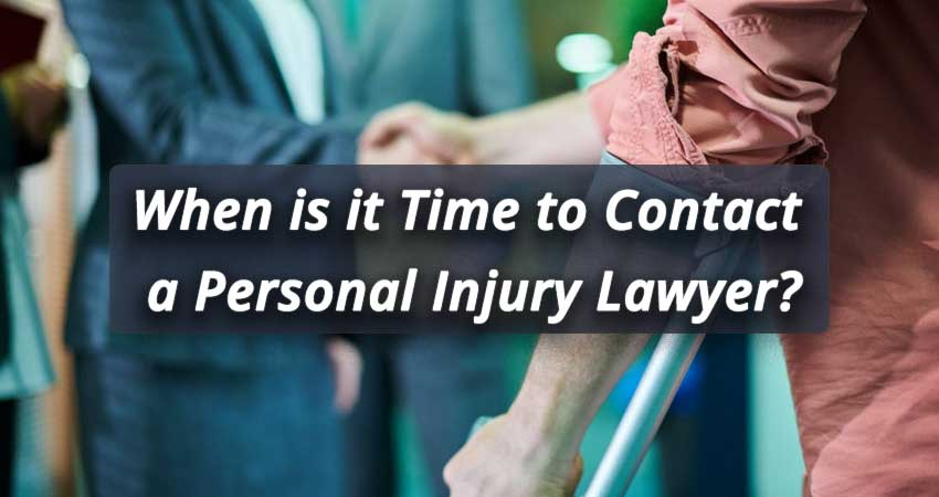 When-is-it-Time-to-Contact-a-Personal-Injury-Lawyer