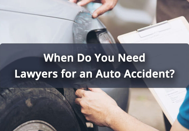 When-Do-You-Need-Lawyers-for-an-Auto-Accident