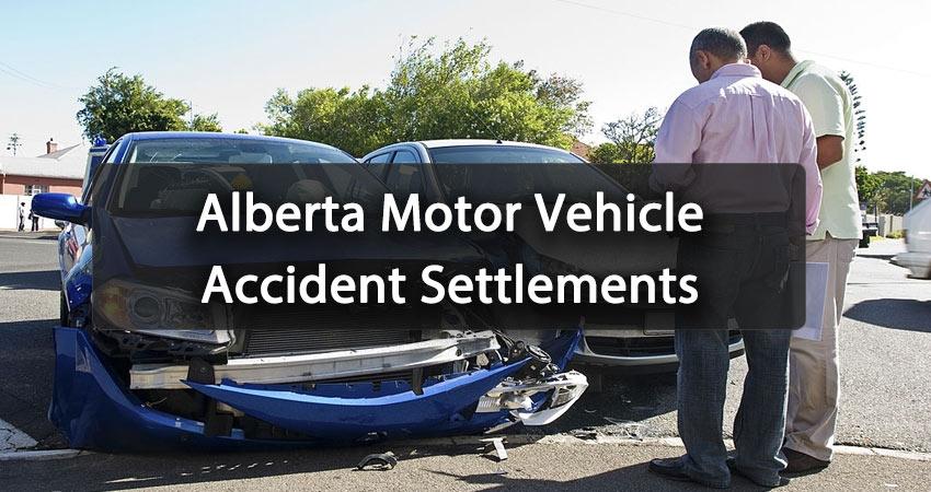 Alberta Motor Vehicle Accident Settlements